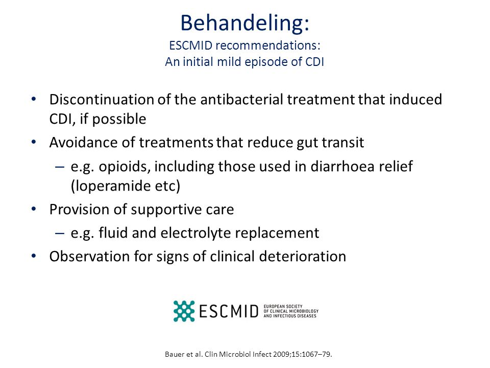 Behandeling: ESCMID recommendations: An initial mild episode of CDI