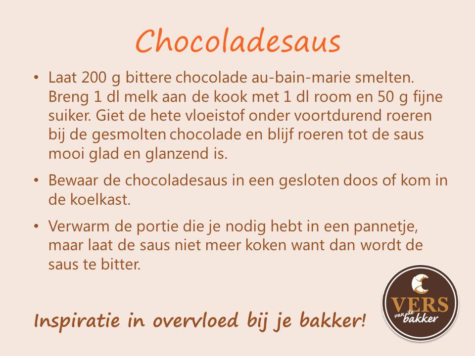 Chocoladesaus Inspiratie in overvloed bij je bakker!