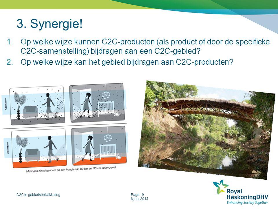 3. Synergie! Op welke wijze kunnen C2C-producten (als product of door de specifieke C2C-samenstelling) bijdragen aan een C2C-gebied