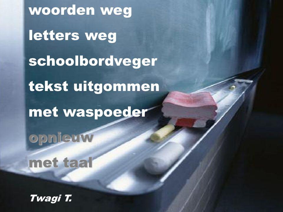 woorden weg letters weg schoolbordveger tekst uitgommen met waspoeder