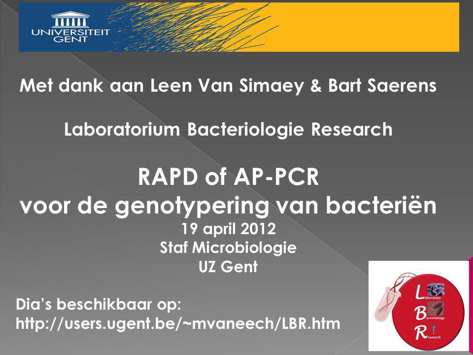RAPD of AP-PCR voor de genotypering van bacteriën
