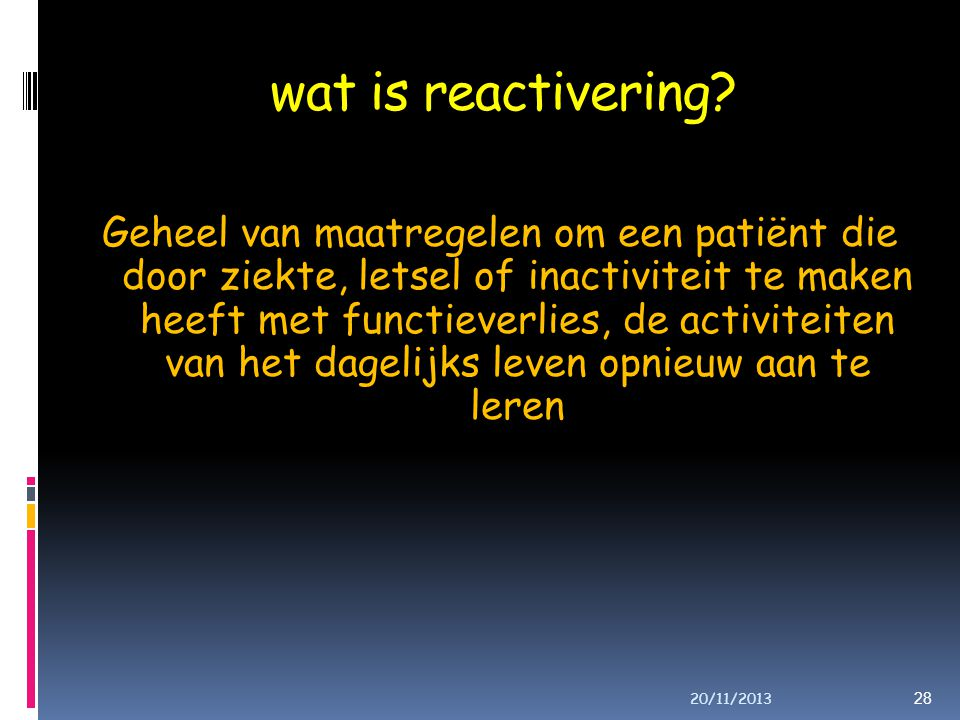wat is reactivering