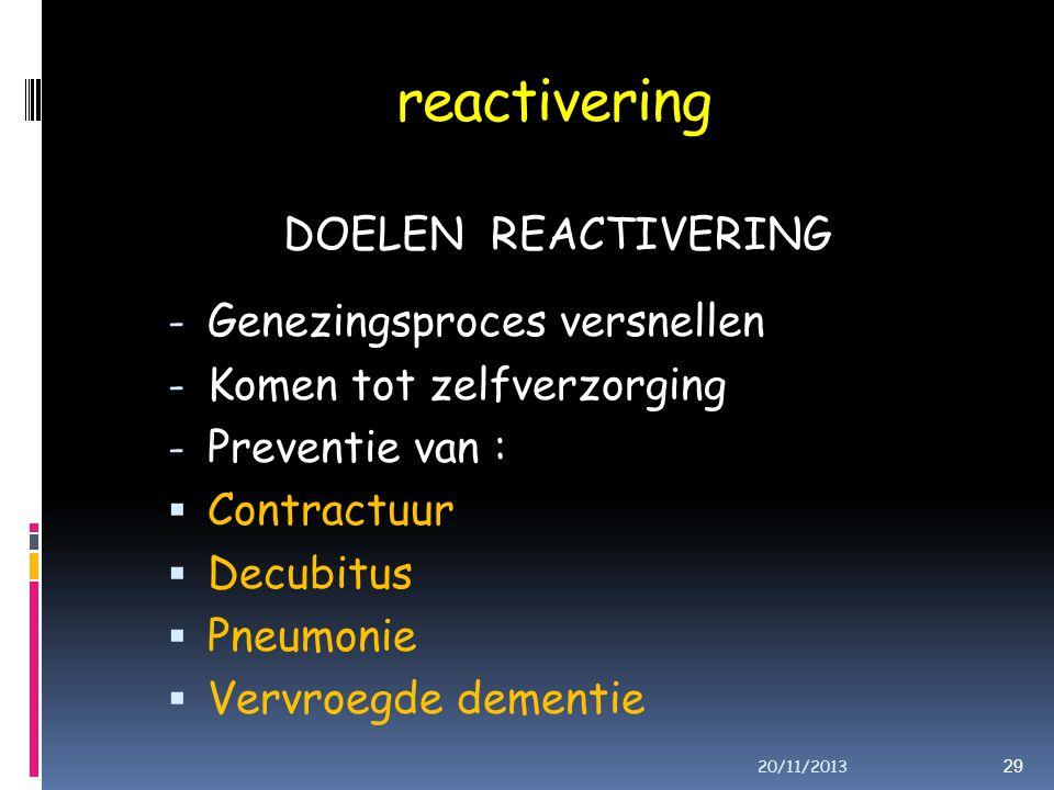 reactivering DOELEN REACTIVERING Genezingsproces versnellen