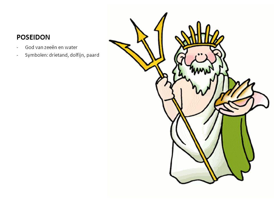POSEIDON God van zeeën en water Symbolen: drietand, dolfijn, paard
