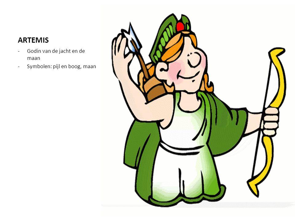 ARTEMIS Godin van de jacht en de maan Symbolen: pijl en boog, maan