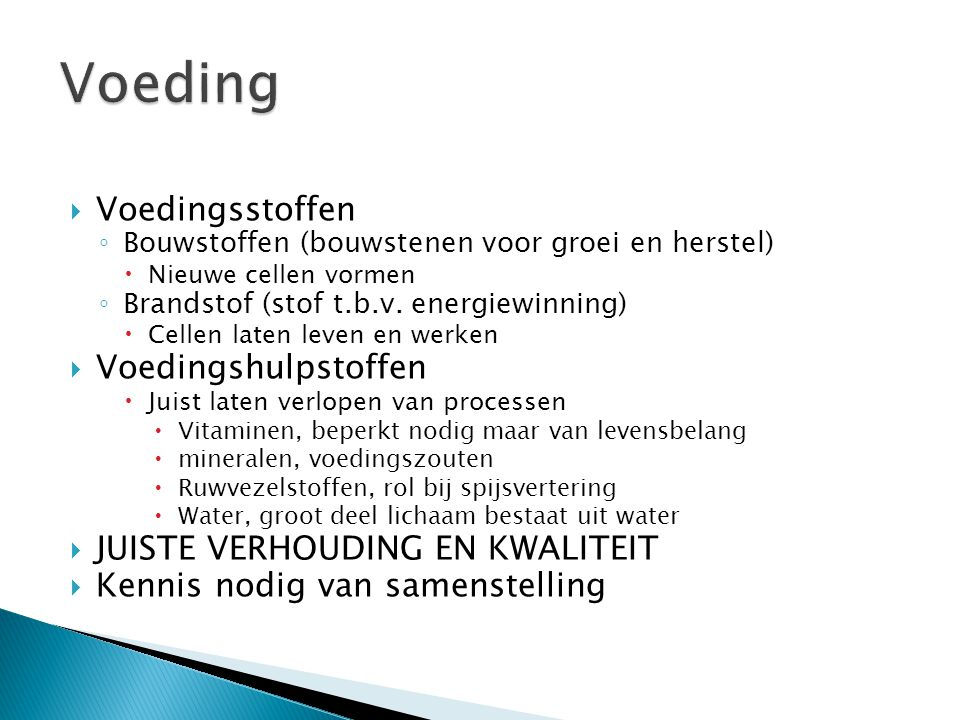Voeding Voedingsstoffen Voedingshulpstoffen