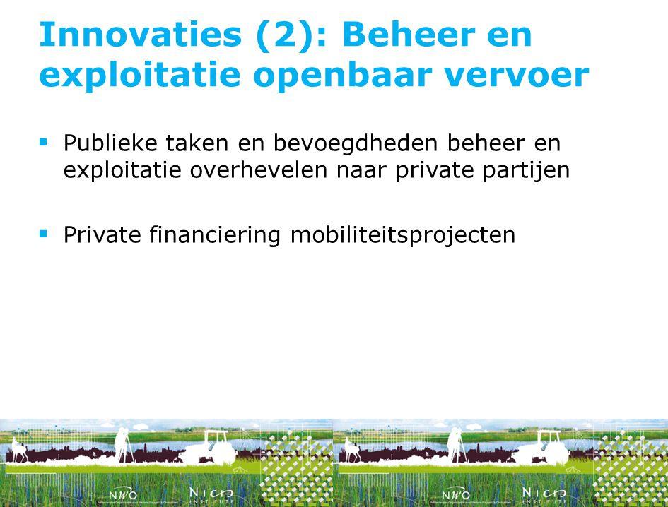 Innovaties (2): Beheer en exploitatie openbaar vervoer