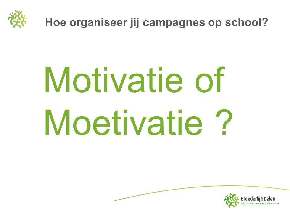 Hoe organiseer jij campagnes op school