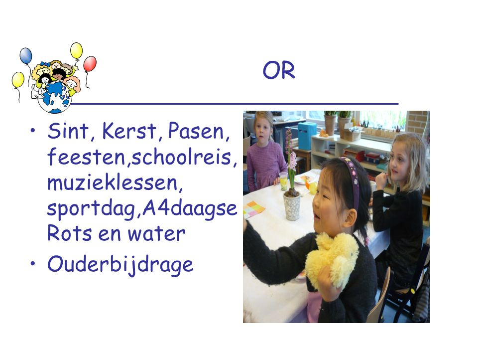 OR Sint, Kerst, Pasen, feesten,schoolreis,muzieklessen, sportdag,A4daagseRots en water.