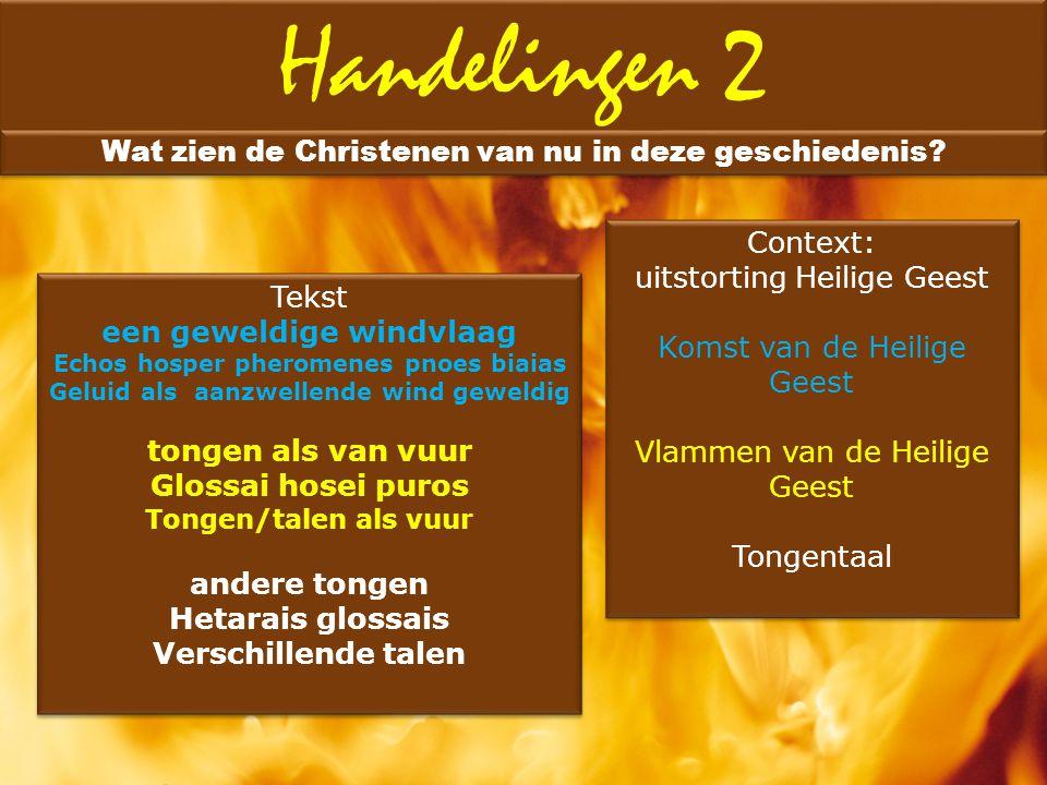 Handelingen 2 Wat zien de Christenen van nu in deze geschiedenis