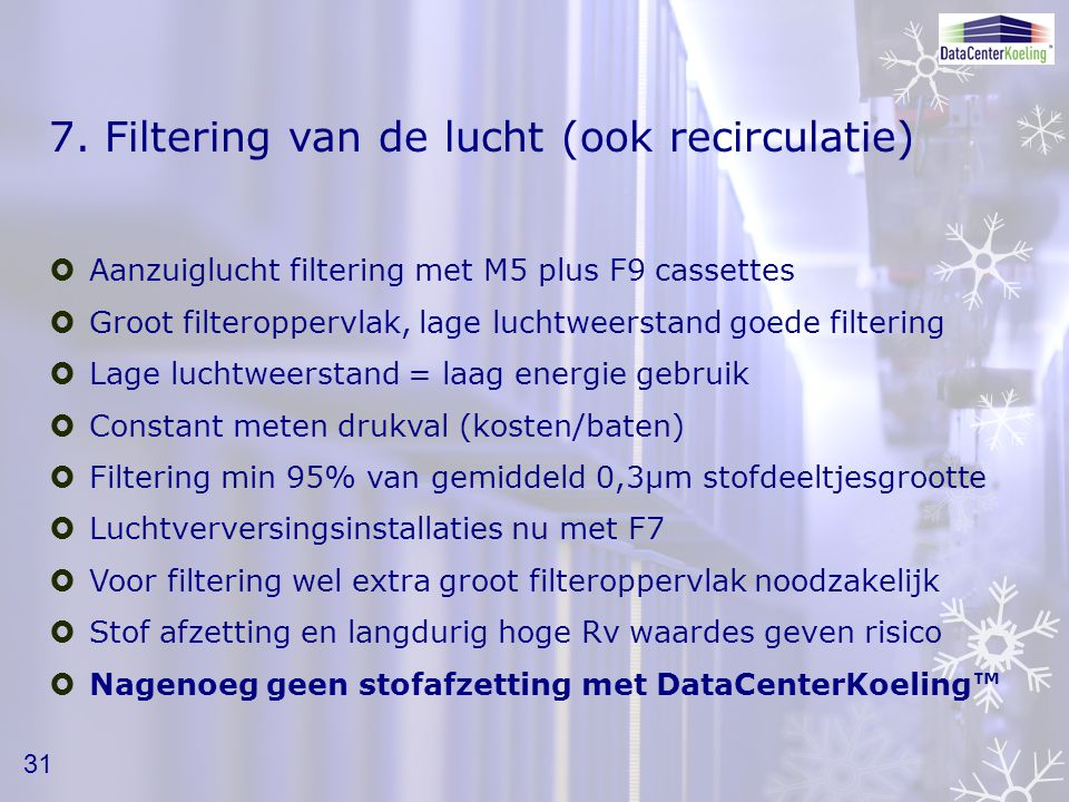 7. Filtering van de lucht (ook recirculatie)