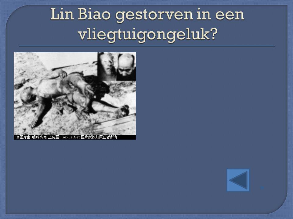 Lin Biao gestorven in een vliegtuigongeluk
