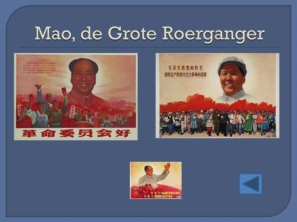 Mao, de Grote Roerganger