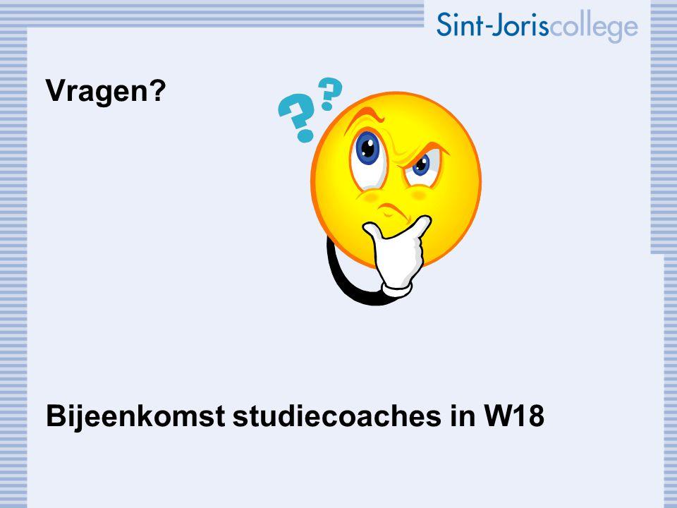 Vragen Bijeenkomst studiecoaches in W18
