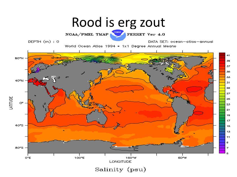 Rood is erg zout Maar ook extra zout in Middellandse zee en Rode zee