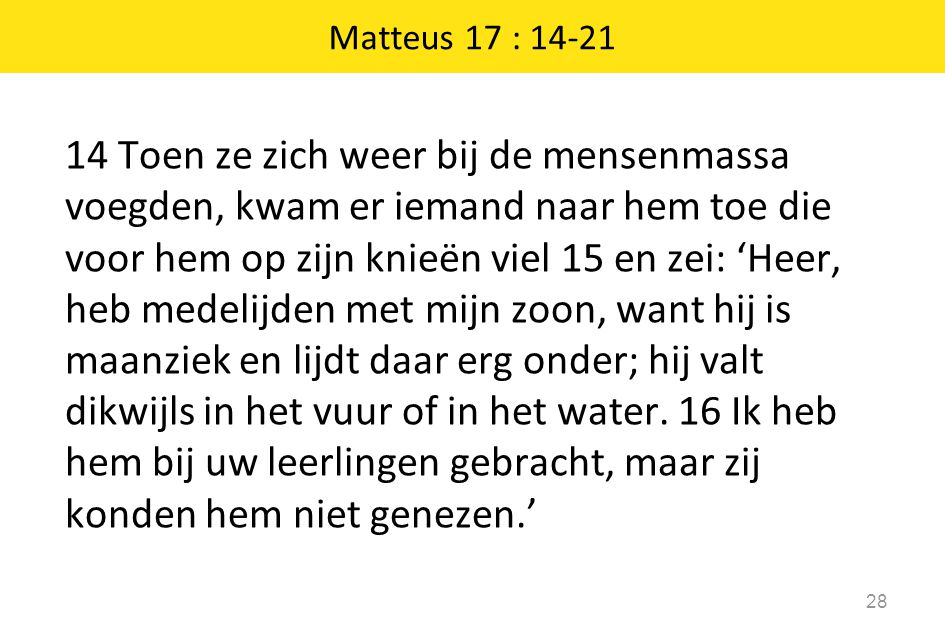 Matteus 17 : 14-21