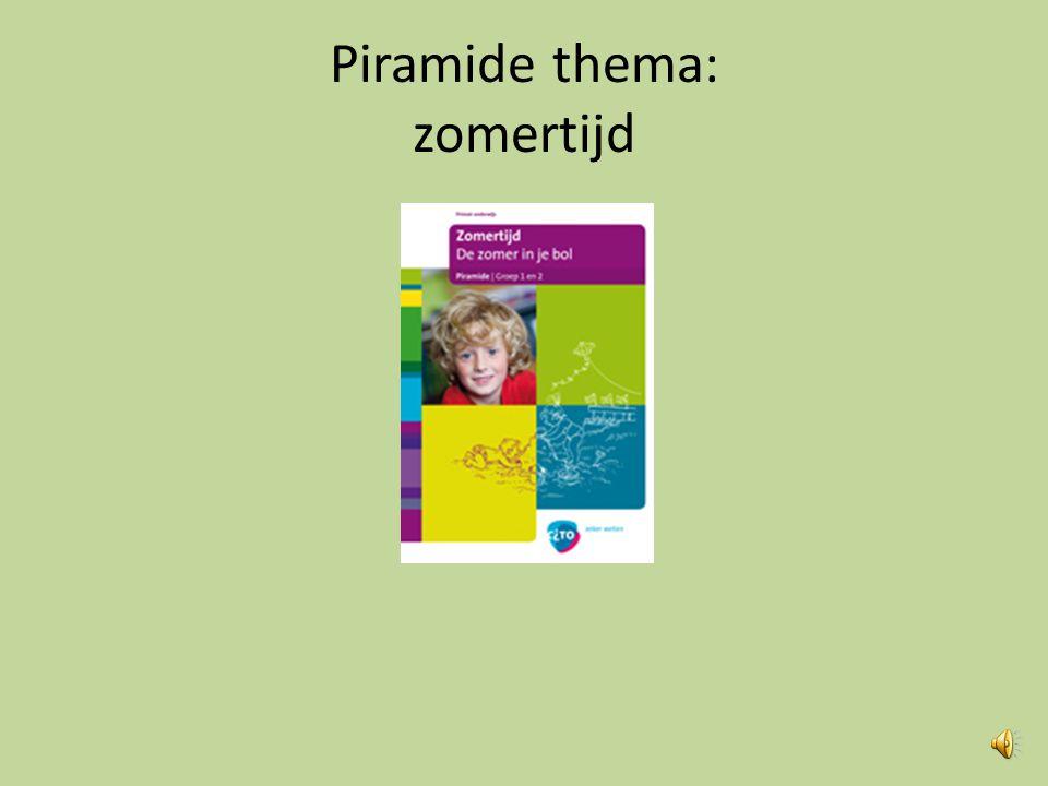 Piramide thema: zomertijd