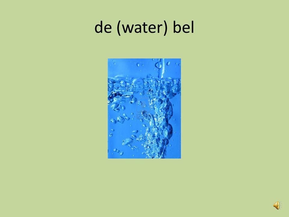 de (water) bel