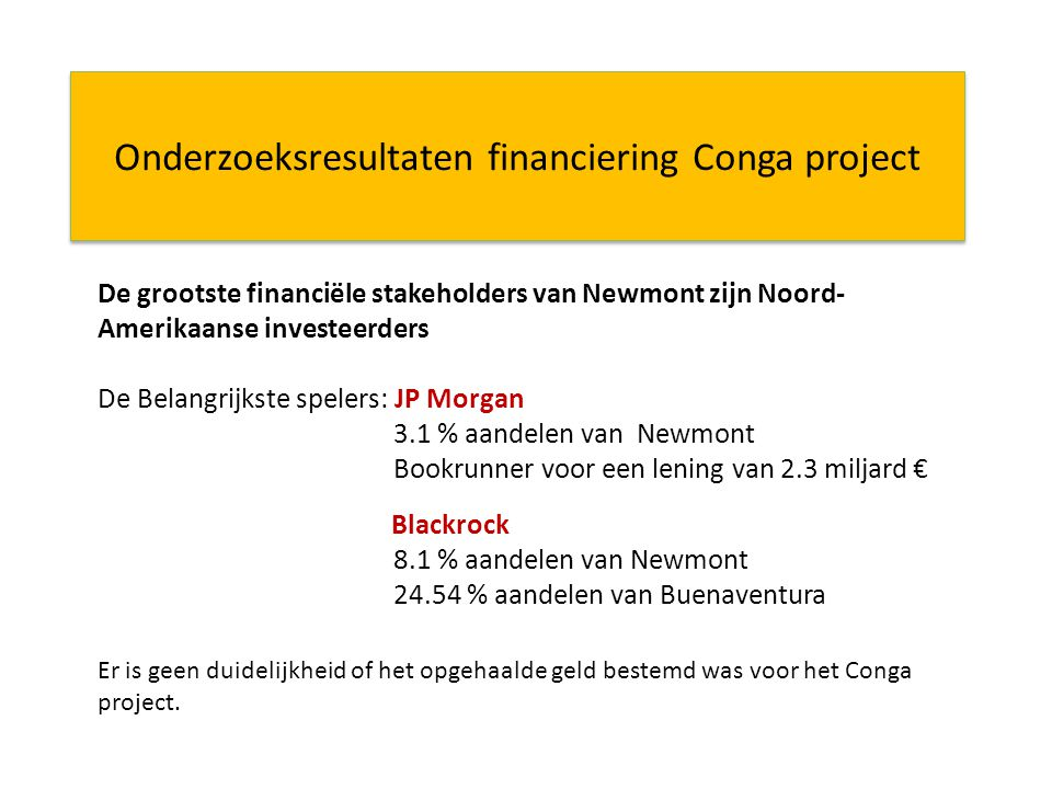 Onderzoeksresultaten financiering Conga project