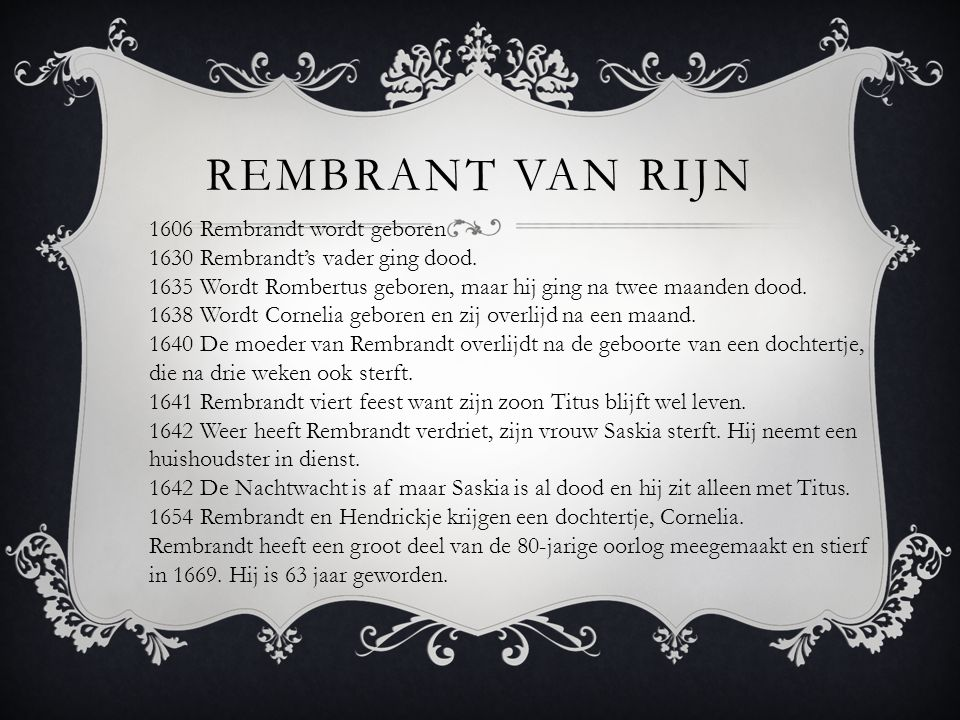Rembrant van rijn 1606 Rembrandt wordt geboren