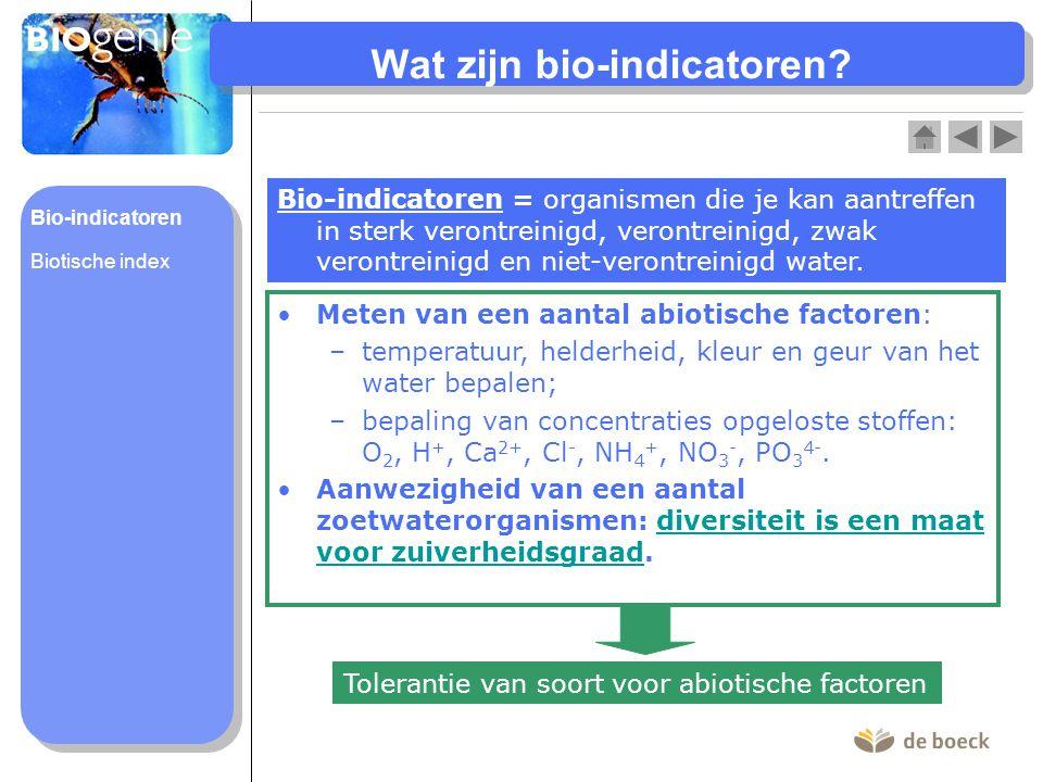 Wat zijn bio-indicatoren