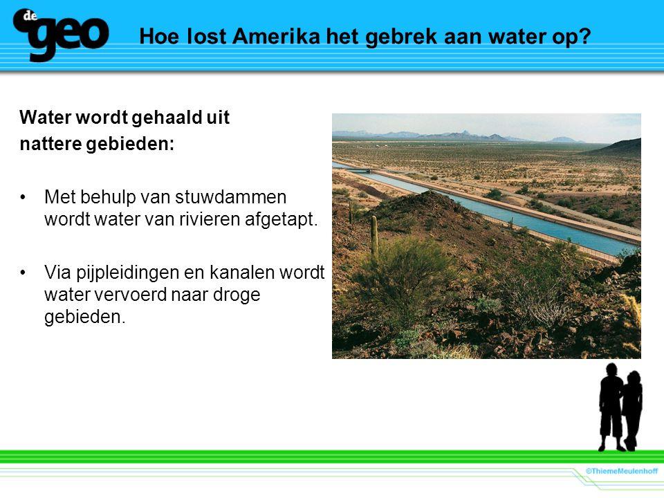 Hoe lost Amerika het gebrek aan water op