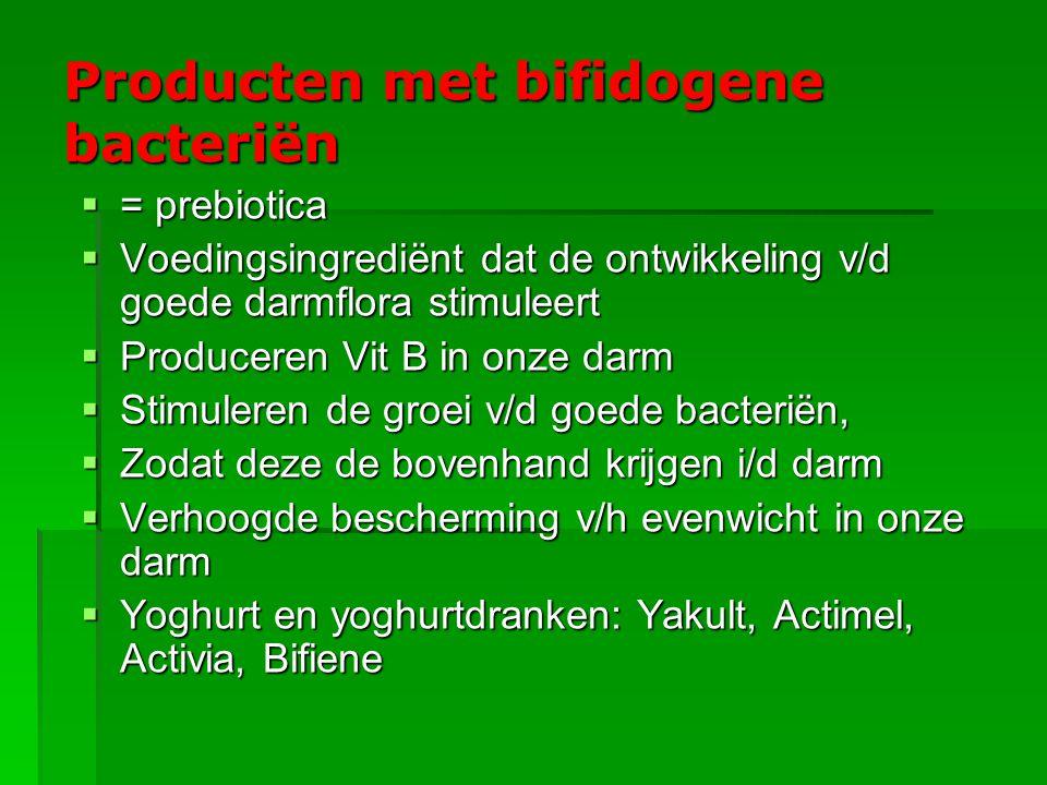 Producten met bifidogene bacteriën