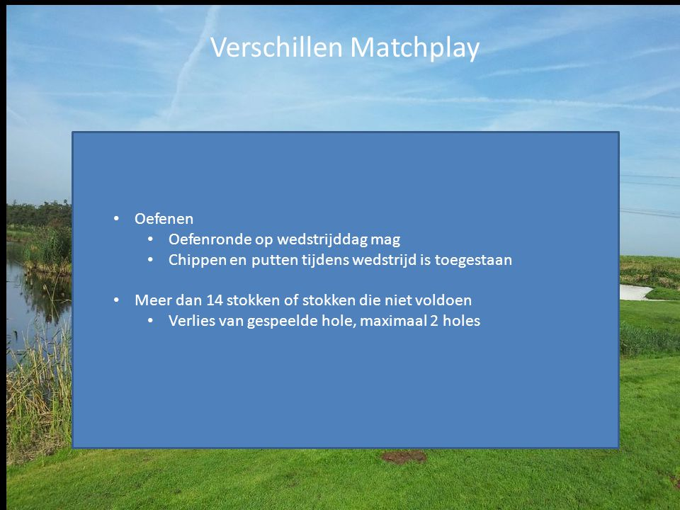 Verschillen Matchplay