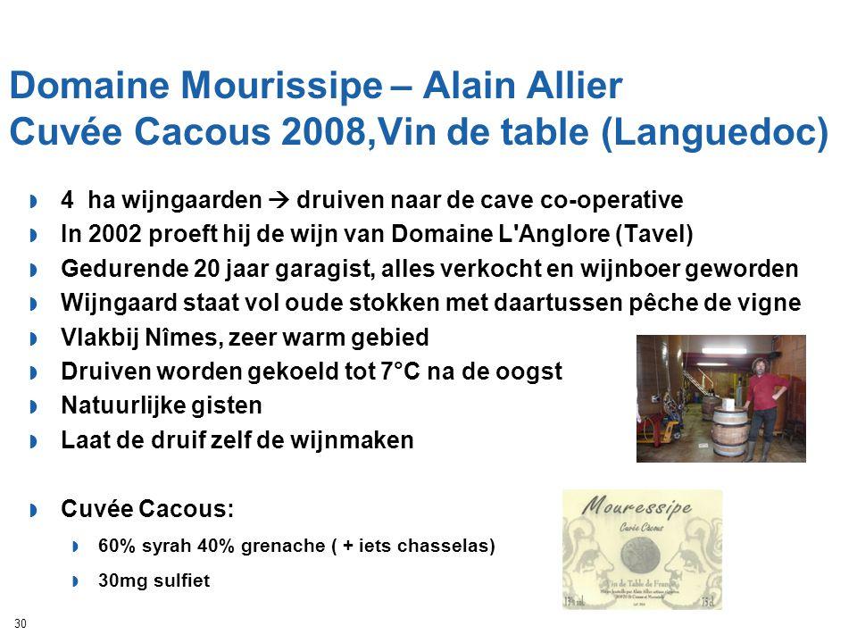 Domaine Mourissipe – Alain Allier Cuvée Cacous 2008,Vin de table (Languedoc)