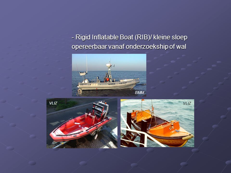 - Rigid Inflatable Boat (RIB)/ kleine sloep
