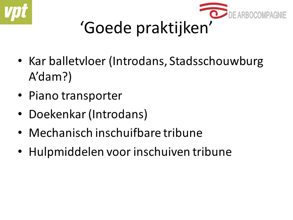 'Goede praktijken' Kar balletvloer (Introdans, Stadsschouwburg A'dam )
