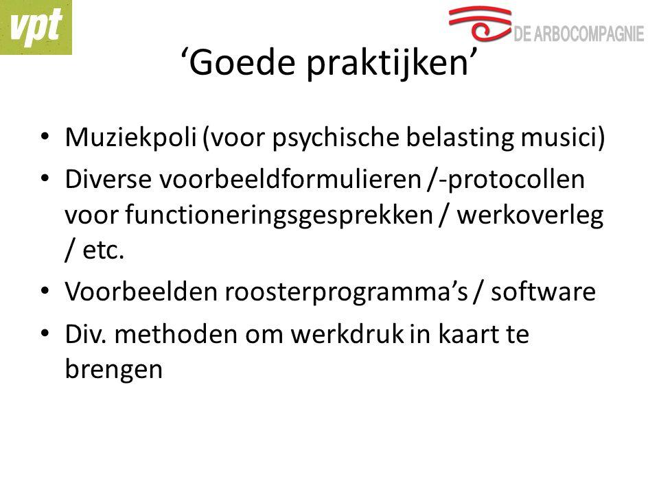 'Goede praktijken' Muziekpoli (voor psychische belasting musici)