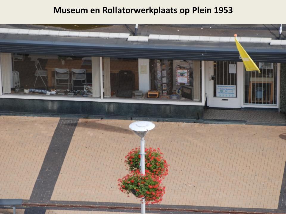 Museum en Rollatorwerkplaats op Plein 1953