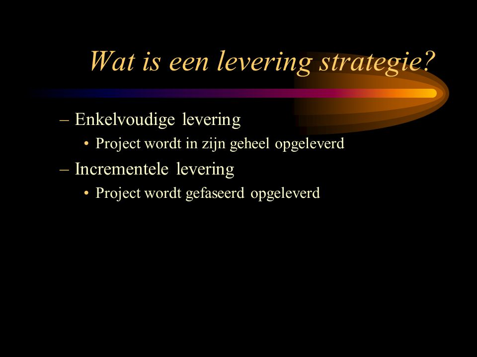 Wat is een levering strategie