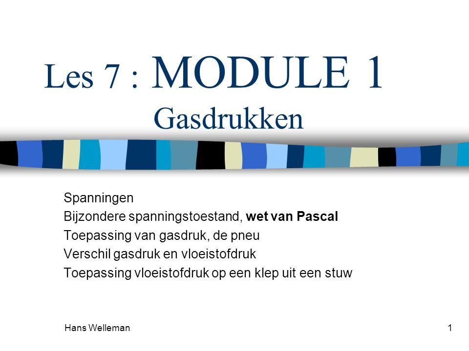 Les 7 : MODULE 1 Gasdrukken
