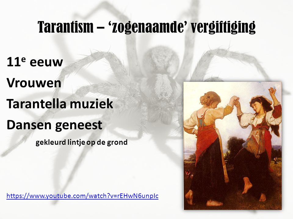 Tarantism – 'zogenaamde' vergiftiging