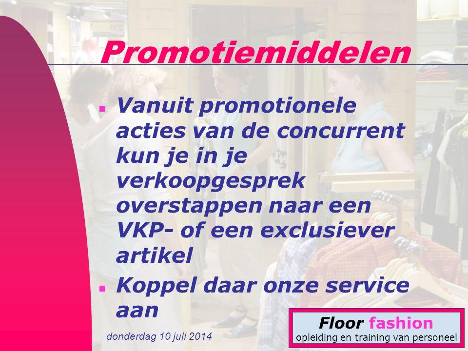 Promotiemiddelen Vanuit promotionele acties van de concurrent kun je in je verkoopgesprek overstappen naar een VKP- of een exclusiever artikel.