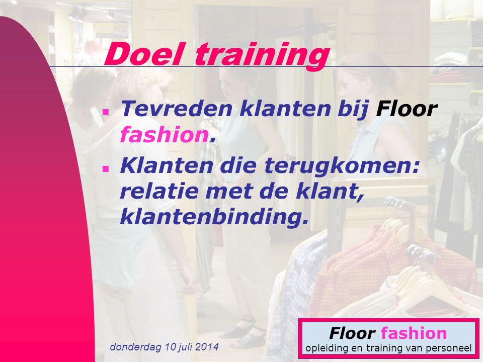 Doel training Tevreden klanten bij Floor fashion.