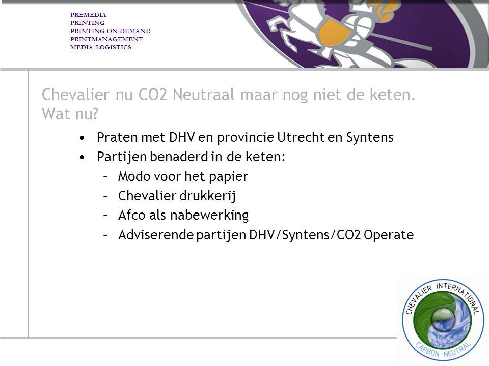 Chevalier nu CO2 Neutraal maar nog niet de keten. Wat nu