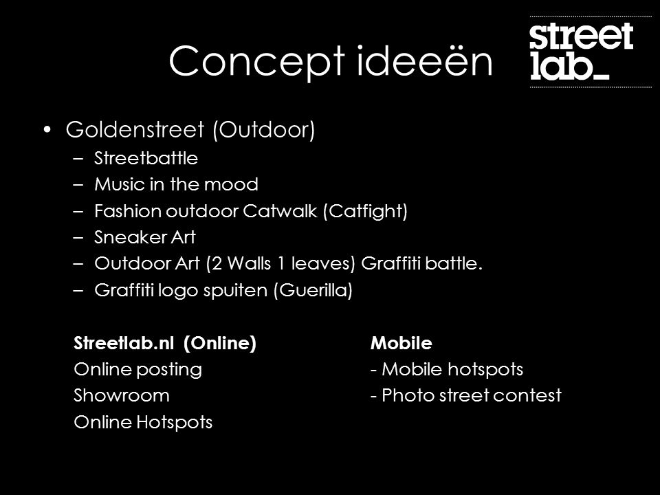 Concept ideeën Goldenstreet (Outdoor) Streetbattle Music in the mood