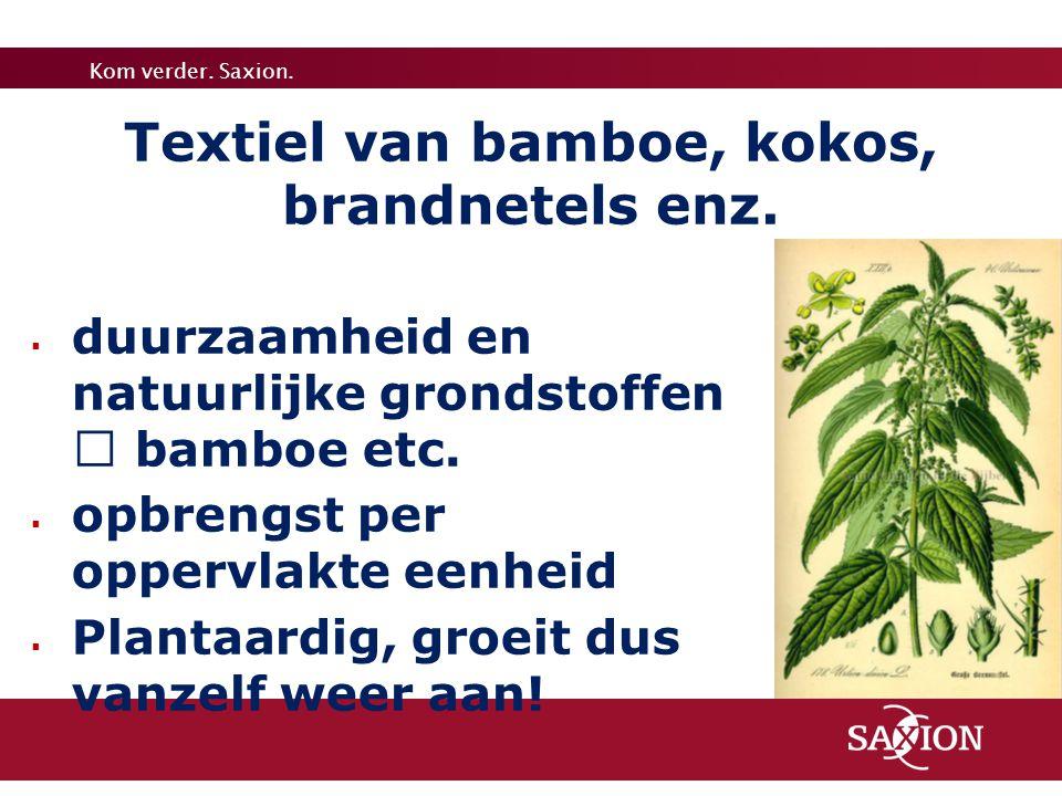 Textiel van bamboe, kokos, brandnetels enz.