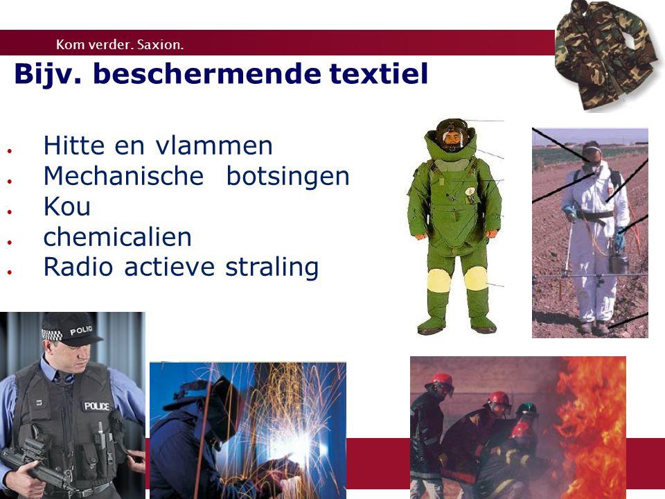 7 Bijv. beschermende textiel Hitte en vlammen Mechanische botsingen