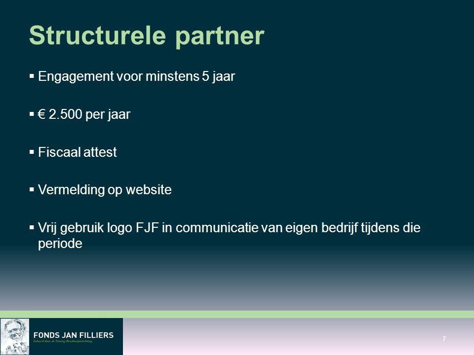Structurele partner Engagement voor minstens 5 jaar € 2.500 per jaar