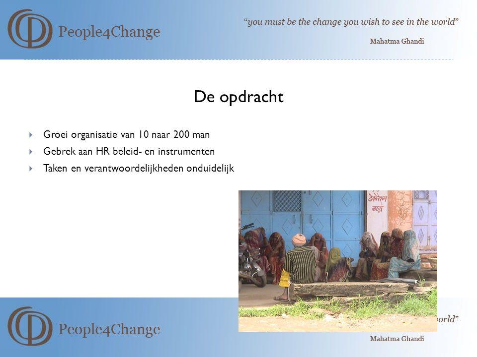 De opdracht Groei organisatie van 10 naar 200 man