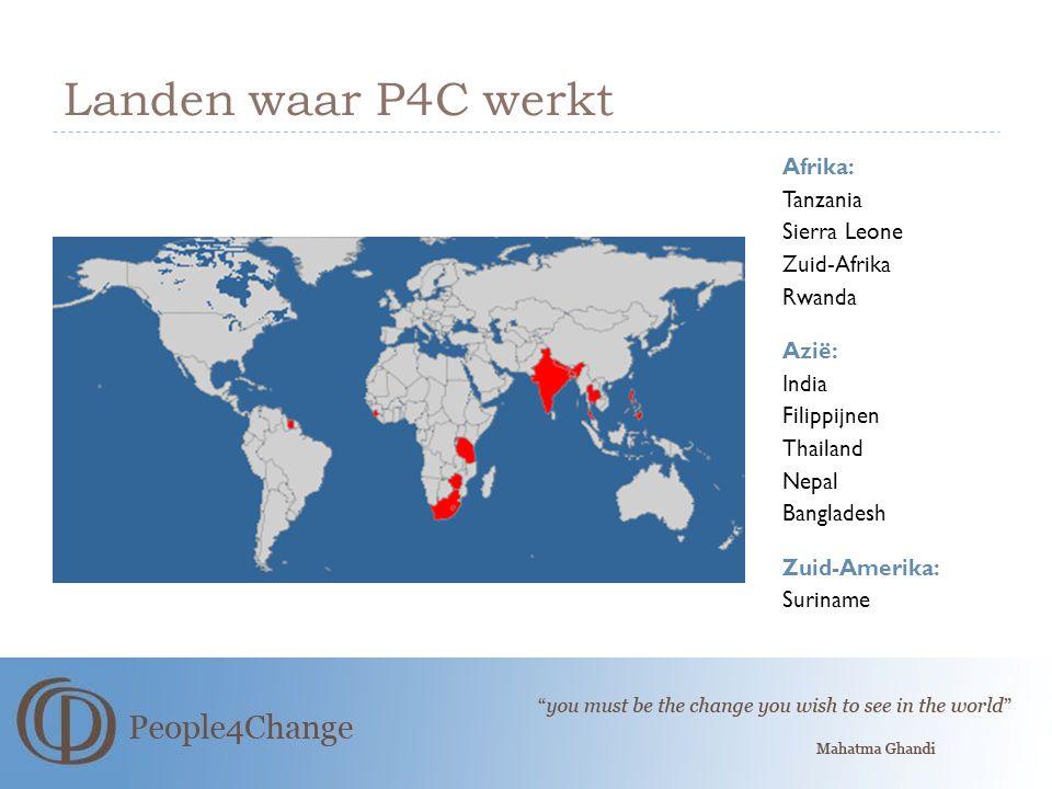 Landen waar P4C werkt Afrika: Tanzania Sierra Leone Zuid-Afrika Rwanda