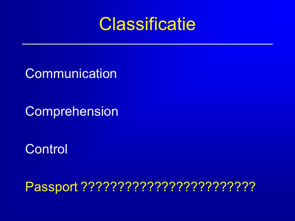Classificatie Communication Comprehension Control Passport