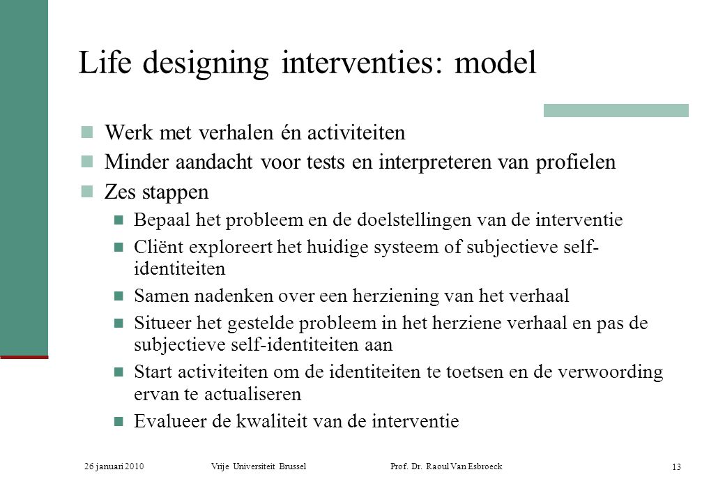 Life designing interventies: model
