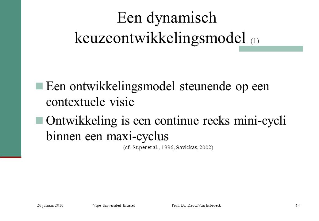 Een dynamisch keuzeontwikkelingsmodel (1)