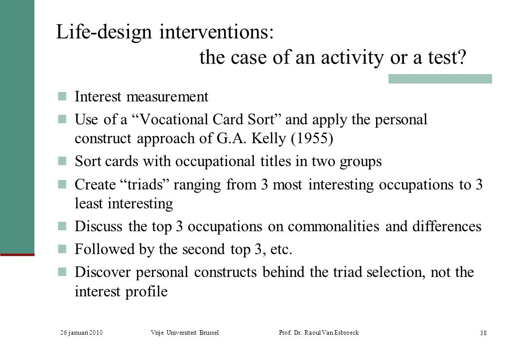 Life-design interventions: the case of an activity or a test