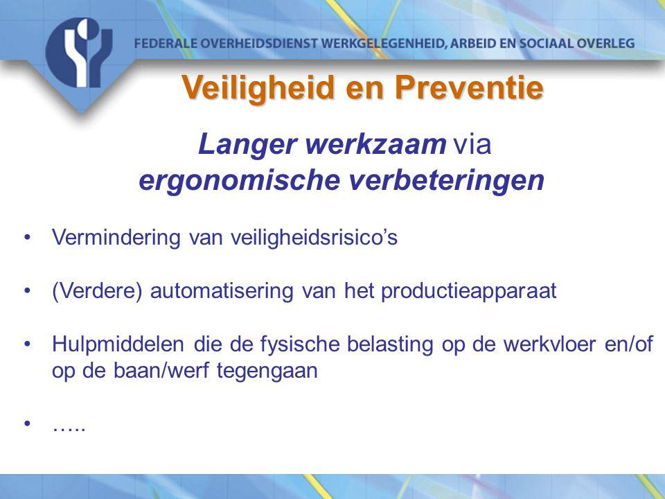 Veiligheid en Preventie ergonomische verbeteringen